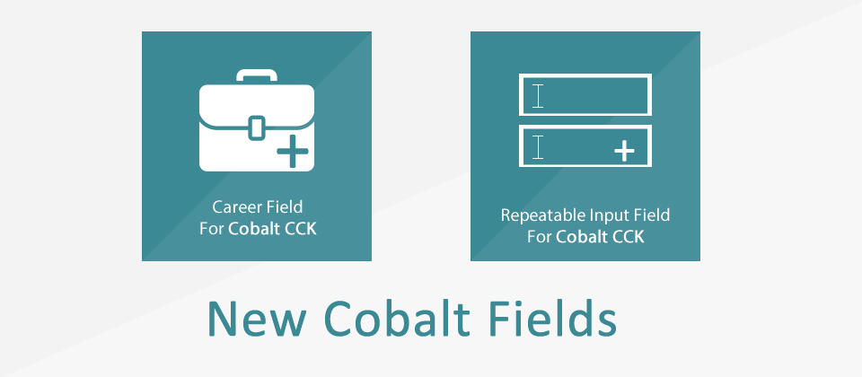 Two New Fields For Cobalt CCK - Input Repeat and Career Fields