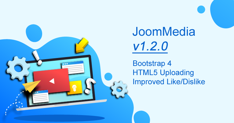 JoomMedia v1.2.0 - Bootstrap 4 and HTML5 Uploading